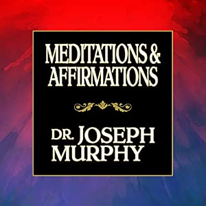 Meditations & Affirmations Audiobook