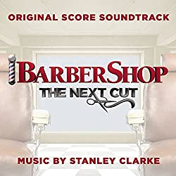 Barbershop: The Next Cut (Original S Core Soundtrack)