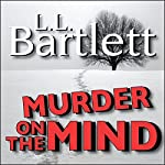 Murder on the Mind: The Jeff Resnick Mystery Series, Book 1 | L.L. Bartlett