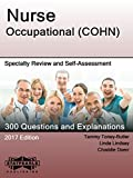 Nurse Occupational (COHN): Specialty Review and Self-Assessment (StatPearls Review Series Book 394)