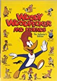 Woody Woodpecker and Friends - The Collector's Edition