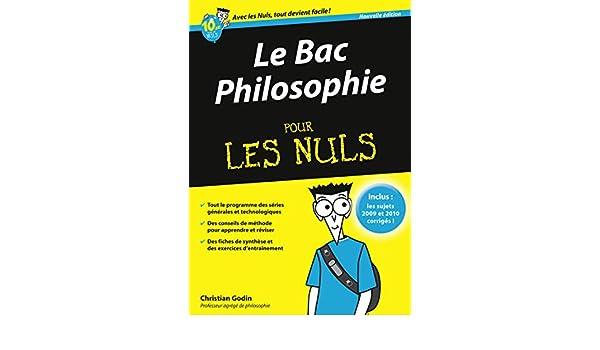 Bac philosophie 2011 pour les nuls: Amazon.es: Christian Godin: Libros en idiomas extranjeros