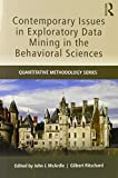 Contemporary Issues in Exploratory Data Mining in the Behavioral Sciences (Quantitative Methodology Series)