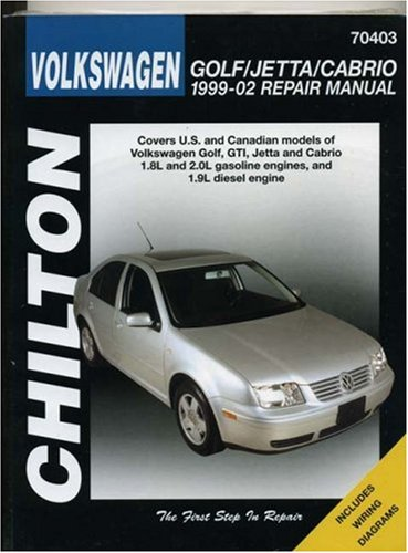 Volkswagen Golf/Jetta/Cabrio, 1999-2002 (Chilton's Total Car Care Repair Manuals), by Chilton