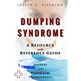 Dumping Syndrome - A Reference Guide (BONUS DOWNLOADS) (The Hill Resource and Reference Guide Book 154)
