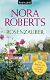 Rosenzauber: Roman (Die Blüten-Trilogie, Band 1)