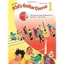 Alfred's Kid's Guitar Course 1: The Easiest Guitar Method Ever!, Book and Enhanced CD