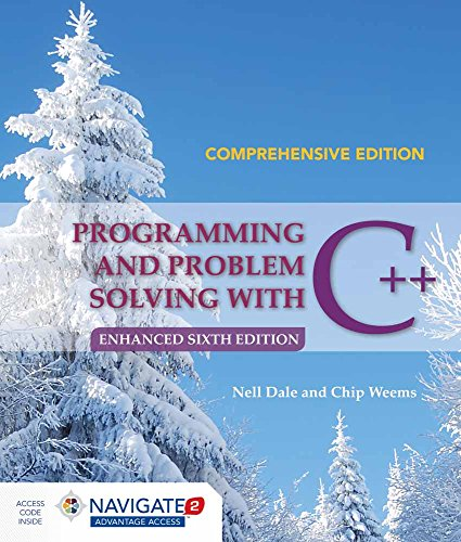 (Programming and Problem Solving with C++: Comprehensive)