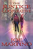 The Justice Cooperative, Martino Joseph, 1932762000