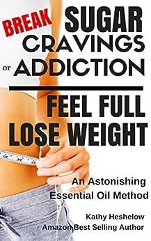 Break Sugar Cravings Addiction Weight ebook