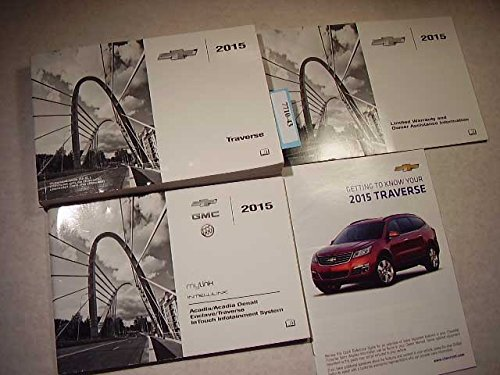 2015 Chevrolet Traverse Owners Manual (Chevy Owners Manual)