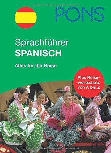 PONS Sprachführer Spanisch: Alles für die Reise