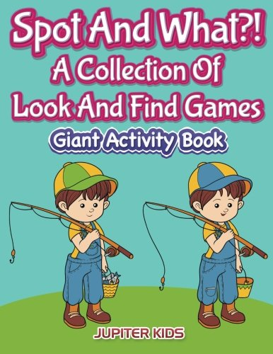 Read Online Spot And What?! A Collection Of Look And Find Games: Giant Activity Book pdf