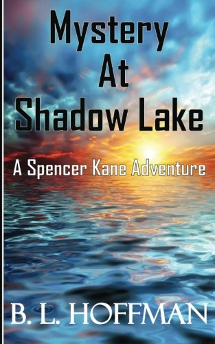 Download Mystery at Shadow Lake - A Spencer Kane Adventure pdf