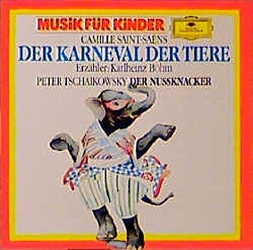Camille Saint-Saens: Karneval der Tiere Peter Iljitsch Tschaikowsky: Der Nussknacker - Suite (Adés - Klassik für Kinder)