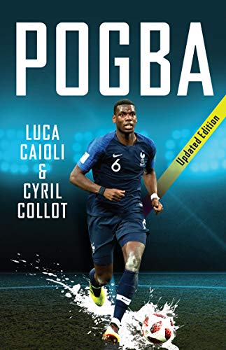 Pogba: Updated Edition (Luca Caioli)