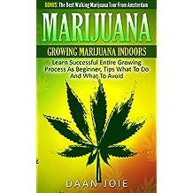 Marijuana Growing: How To Grow Cannabis, Marijuana Dispensary, Marijuana Buds, Marijuana Seeds, Medical Cannabis, Marijuana Legalization