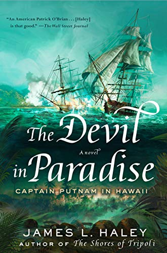 Image of The Devil in Paradise: Captain Putnam in Hawaii (A Bliven Putnam Naval Adventure)