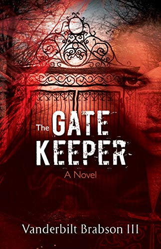 The Gatekeeper by Vanderbilt Brabson III