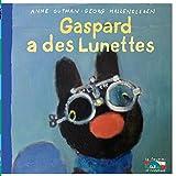 Gaspard a des lunettes (Gaspard et Lisa) (French Edition)