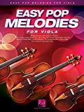 Easy Pop Melodies: for Viola