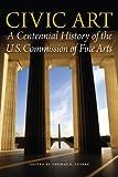 Civic Art, Thomas E. Luebke, 0160897025