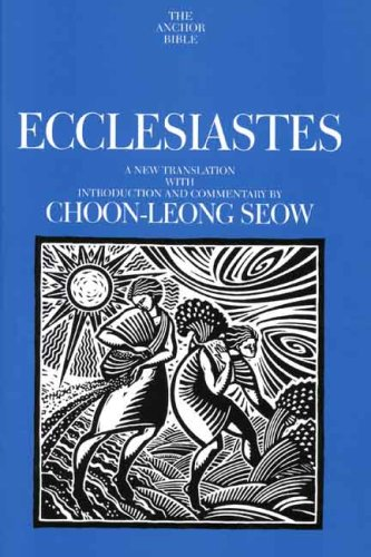 Ecclesiastes (The Anchor Yale Bible Commentaries)