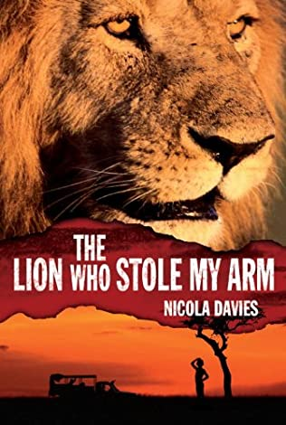 book cover of The Lion Who Stole My Arm