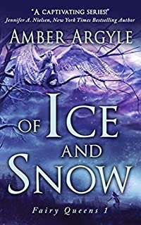 Of Ice And Snow by Amber Argyle ebook deal