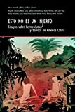 img - for Esto no es un injerto: Ensayos sobre hermen utica y barroco en Am rica Latina (Spanish Edition) book / textbook / text book