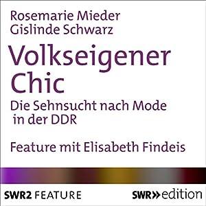 Volkseigener Chic Hörbuch