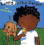 Lenny in the Garden, Ken Wilson-Max, 1845079809