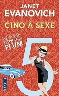 Une aventure de Stéphanie Plum 05 : Cinq à sexe, Evanovich, Janet