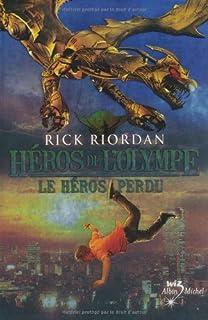Héros de l'Olympe 1 : Le héros perdu, Riordan, Rick