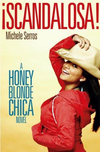 ¡Scandalosa!: A Honey Blonde Chica Novel PDF
