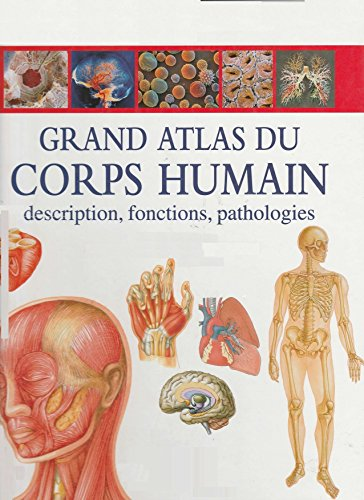 Grand Atlas du corps humain (French Edition)
