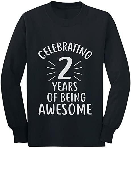 993d42c382704 2 Years of Being Awesome! 2 Year Old Birthday Toddler/Kids Long ...