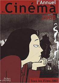 L'Annuel du Cinéma 2008 (tous les films 2007) par Revue L'Annuel du Cinéma