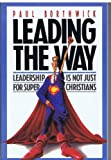 Leading the Way, Paul Borthwick, 0891092781