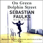 On Green Dolphin Street | Sebastian Faulks