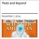 Pluto and Beyond | Michael D. Lemonick