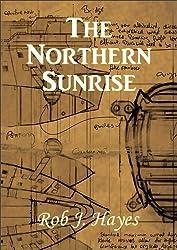 The Northern Sunrise (English Edition)