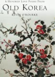 A Hundred Love Poems from Old Korea, O'Rourke, Kevin, 190190329X