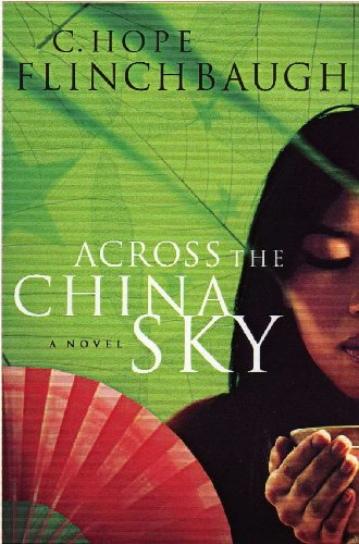 Across the China Sky (Daughter of China Series Book 2)