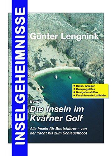 Inselgeheimnisse - Die Inseln im Kvarner Golf mit Silba, Olib und Pag