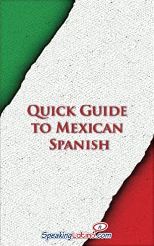 Quick Guide to Mexican Spanish (Spanish Vocabulary Quick