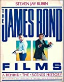 img - for The James Bond Films: A Behind the Scenes History book / textbook / text book