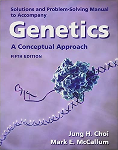 Solutions manual for genetics a conceptual approach university solutions manual for genetics a conceptual approach 5th revised ed edition fandeluxe Image collections