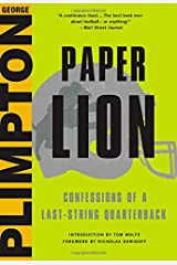 Paper Lion: Confessions of a Last-String Quarterback Hardcover