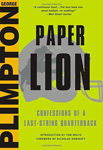 Paper Lion: Confessions of a Last-String Quarterback